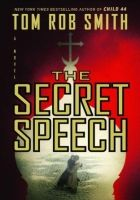 The Secret Speech - Smith Tom Rob